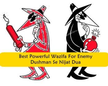 Best Powerful Wazifa For Enemy, Dushman Se Nijat Dua