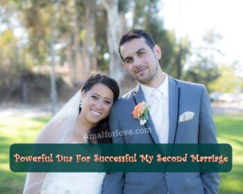 Powerful Dua For Successful My Second Marriage
