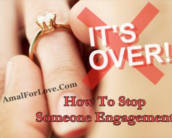 How To Stop My Boyfriend Engagement By Wazifa