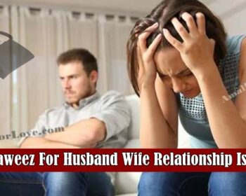 Taweez For Husband Wife Relationship Issue