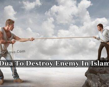 Dua To Destroy Enemy In Islam
